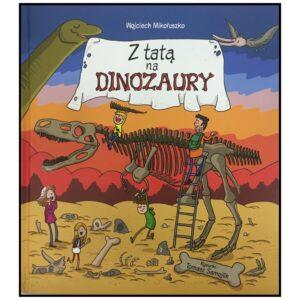 Z tatą na dinozaury